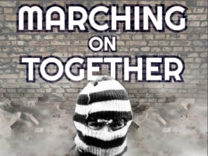 Marching on Together