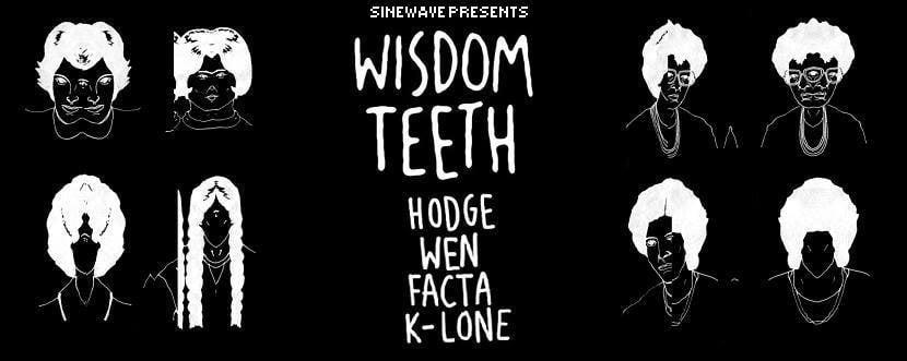 Sinewave Presents Wisdom Teeth