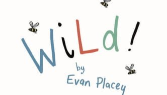 WiLd-by-Evan-Placey-illustration-by-Jacky-Fleming