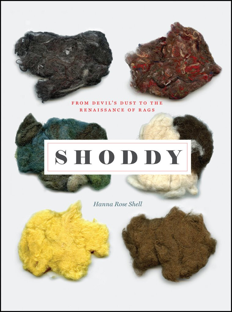 Cover of the book 'Shoddy, from devil's dust to the renaissance of rags' - there are 6 piles of different types of shoddy on it, ranging from grey black, brown and greenish, to yellow.